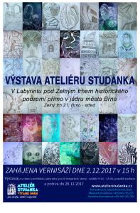 ATELIER_STUDANKA_vystava_v_LABYRINTU_brnenskeho_podzemi_PROSINEC_2017